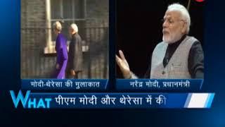 5W1H: PM Modi meets British PM Theresa May at 10 Downing Street - ZEENEWS