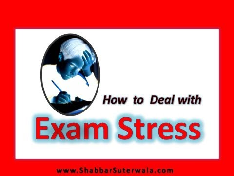 How to Deal with Exam Stress - For Students & Parents