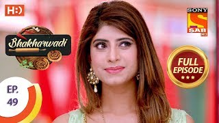 Bhakharwadi - Ep 49 - Full Episode - 18th April, 2019 - SABTV