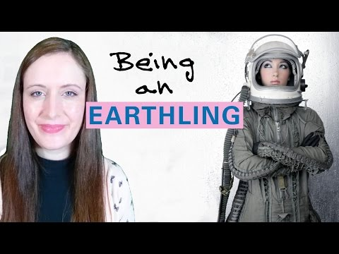 How To Relate To Being An EARTHLING Better. 10 Ways Indigo Children & Lightworkers Should Know.
