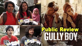 Public Review | Gully Boy | Rapper Ranveer with fiesty Alia - BOLLYWOODCOUNTRY