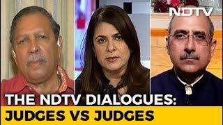 The NDTV Dialogues: Judges Vs Judges - NDTV