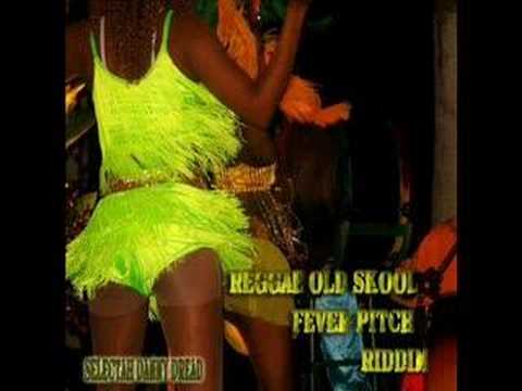 Reggae Old School Fever Pitch Riddim