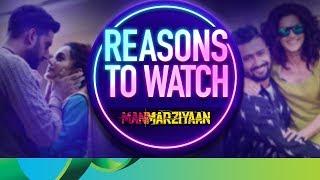 Reasons to Watch - Manmarziyaan | Abhishek Bachchan, Taapsee Pannu & Vicky Kaushal - EROSENTERTAINMENT