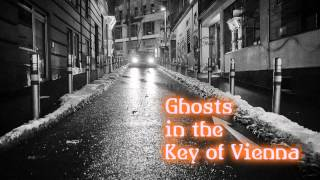 Royalty Free :Ghosts in the Key of Vienna