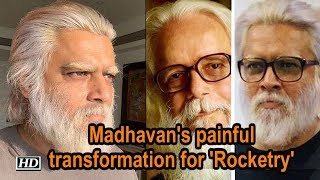 Madhavan's painful transformation for 'Rocketry - The Nambi Effect' - IANSLIVE