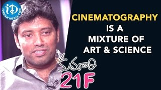 Cinematography is a Mixture of Art and Science - Rathnavelu || Talking Movies With iDream - IDREAMMOVIES