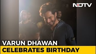 Varun Dhawan Celebrates His Birthday On 'Kalank' Sets - NDTV