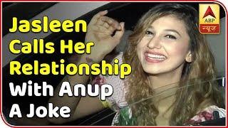 Jasleen Matharu calls her relationship with Anup Jalota a joke - ABPNEWSTV