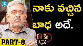 Shadow Novel Writer Madhu Babu Exclusive Interview - Part #8 || Dil Se With Anjali - IDREAMMOVIES