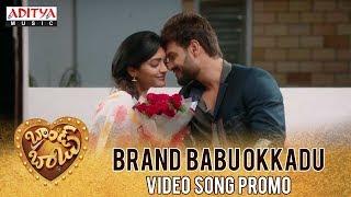 Brand Babu Okkadu Song Promo |  Brand Babu Movie || Sumanth Shailendra, Eesha Rebba, Pujita Ponnada - ADITYAMUSIC