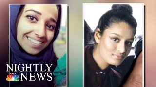 American And British ISIS Brides Plead To Return Home | NBC Nightly News - NBCNEWS