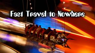 Royalty Free Fast Travel to Nowhere:Fast Travel to Nowhere