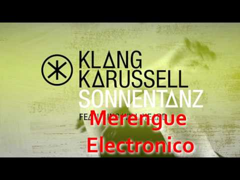 Klangkarussell ft. will heard - Sonnentanz - Merengue Chill Out By Dj Zafa vocal