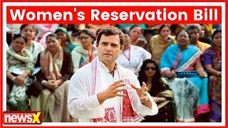 Rahul Gandhi writes to Congress alliance Govt., resolution to reserve 1/3 seats for women - NEWSXLIVE