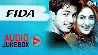 Fida - Full Album Songs (Audio Jukebox)   Shahid, Kareena, Fardeen, Anu Malik - TIPSMUSIC