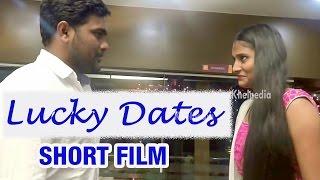 Lucky Dates | Romantic Telugu Short Film - YOUTUBE