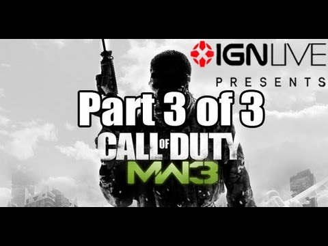 Modern Warfare 3: IGN  Exclusive Livestream (Part 3/3) [HD]
