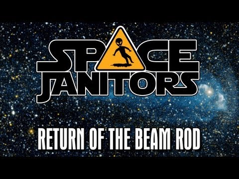 Return of the Beam Rod - Space Janitors Season 2