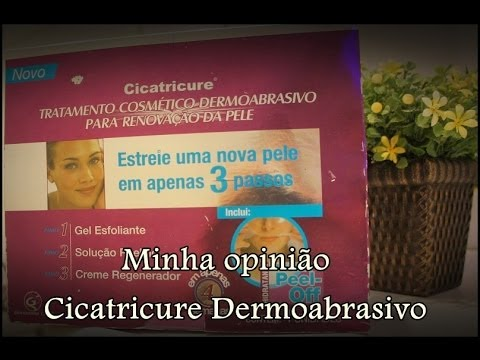 Minha opinião - Cicatricure Dermoabrasivo