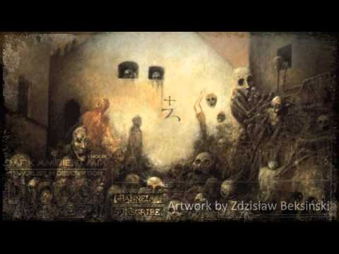 Dark Ambient 1HrMix #37 AW by Z. Beksinski