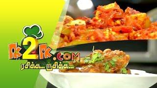 Paneer Jalfrezi & Konkani Chicken Gravy in K2K.com Rasikka Rusikka 01-04-2015 –  PuthuYugam TV Show