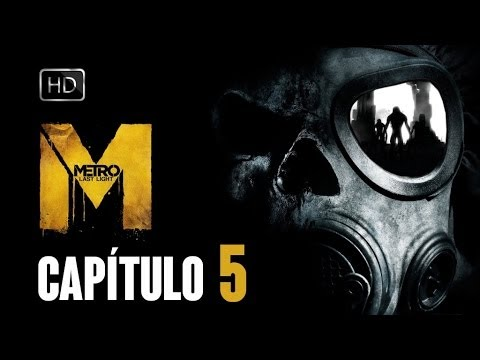 Metro Last Light Gameplay Español - Capitulo 5 HD