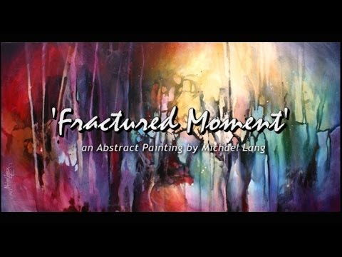 Abstract Painting 'Fractured Moment' Abstract art full demo.