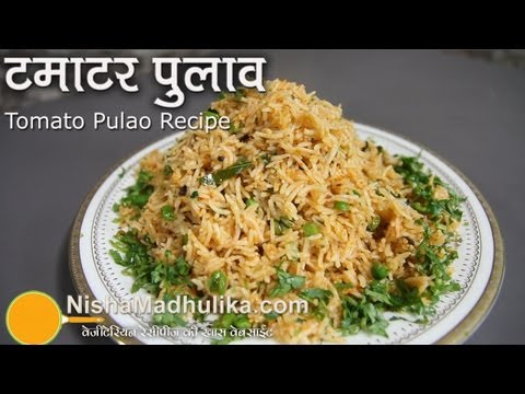 Tomato Pulao Recipe- Tomato Pulav Recipe