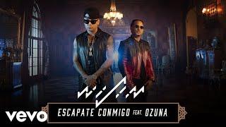 Wisin Feat. Ozuna - Escapate Conmigo ( 2017 )
