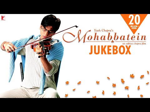 Mohabbatein - Jukebox