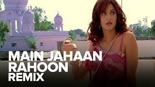 Main Jahaan Rahoon (Remix) | Full Audio Song | Namastey London | Akshay Kumar, Katrina Kaif - EROSENTERTAINMENT