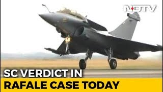 Rafale Deal Supreme Court Verdict: Will A Probe Be Ordered? Verdict Today - NDTV