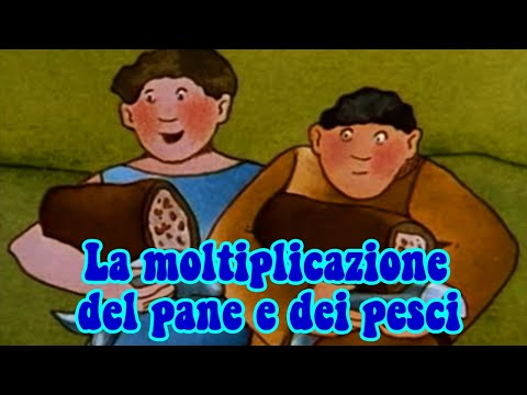 LA MOLTIPLICAZIONE DEI PANI E DEI PESCI