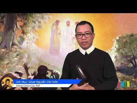 LỜI HẰNG SỐNG  Chúa Nhật 17.03.2019: HÀNH TRÌNH ĐỨC TIN - Linh Mục Giuse Nguyễn Văn Toản, DCCT