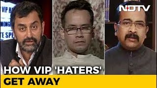 NDTV Investigation: How VIP 'Haters' Get Away - NDTV