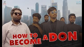How to Become a Don | Viva Harsha | Sunny K | Rey 420 | 4K Video - YOUTUBE