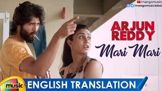 Mari Mari Video Song with English Translation   Arjun Reddy Songs   Vijay Deverakonda   Shalini - MANGOMUSIC