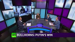CrossTalk Bullhorns: Putin's win (Extended version) - RUSSIATODAY