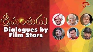 Srimanthudu Dialogues   Dubsmash by NTR, ANR, Mohan Babu, Posani - TELUGUONE