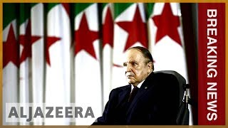 🇩🇿 Algeria army chief demands Bouteflika be declared unfit to rule | Al Jazeera English - ALJAZEERAENGLISH