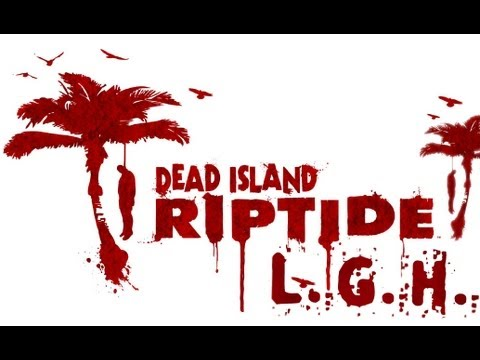 Dead Island Riptide Ep 55 - Why is He Dancing