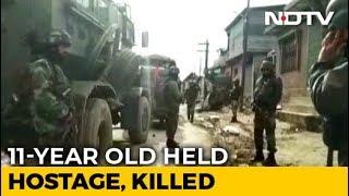11-Year-Old Held Hostage Killed In J&K Encounter, 2 Terrorists Shot Dead - NDTV