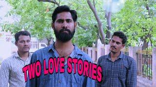 Two love stories short film || Telugu latest short film 2019 || siddu rudra short films || - YOUTUBE
