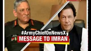 Army Chief on NewsX | Message to Imran - NEWSXLIVE