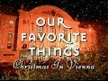Our Favourite Things - Full Live Christmas Concert in HD Vienna - 2000.