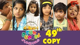 Fun Bucket JUNIORS | Episode 49 | Kids Funny Videos | Comedy Web Series | By Sai Teja - TeluguOne - TELUGUONE