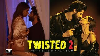 Twisted 2 Trailer | Nia Sharma is back with her BOLD avatar - BOLLYWOODCOUNTRY