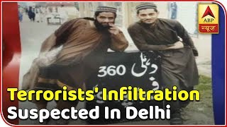 Terrorists' infiltration suspected in Delhi | Master Stroke - ABPNEWSTV
