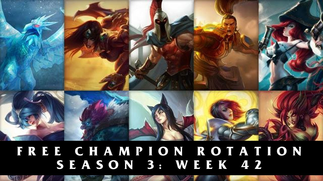Free League of Legends Champion Rotation | Season 3 Week 42